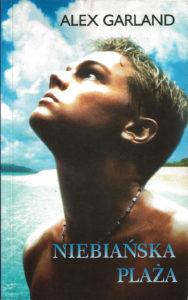 """""""Niebiańska plaża"""" Alex Garland (Świat Książki)"""