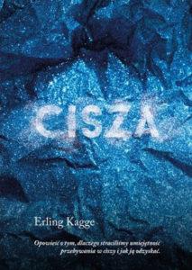 """""""Cisza"""" Erling Kagge (MUZA S.A.)"""