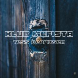 """Klub Mefista"" Tess Gerritsen | JennyDawid.pl"