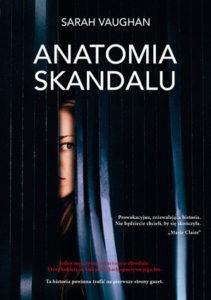 """Anatomia skandalu"" Sarah Vaughan (Burda Książki)"