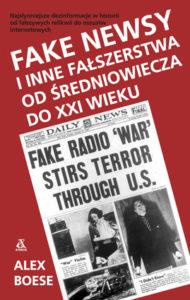 """""""Fake newsy iinne fałszerstwa odśredniowiecza doXXI wieku""""Alex Boese (Amber)"""