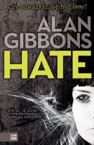 """Hate"" Alan Gibbons (Zielona Sowa)"