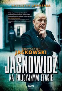 """""""Jasnowidz napolicyjnym etacie"""" Krzysztof Jackowski, Krzysztof Janoszka (SQN)"""