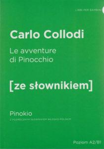 """""""La avventure di Pinocchio"""" Carlo Collodi (ZeSłownikiem)"""