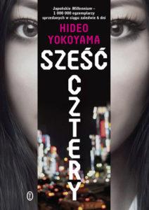"""""""Sześć cztery"""" Hideo Yokoyama (Wydawnictwo Literackie)"""