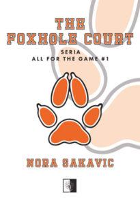 """""""The Foxhole Court"""" Nora Sakavic (Wydawnictwo NieZwykłe)"""