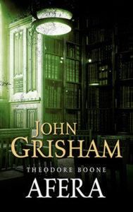 """Theodore Boone. Afera"" John Grisham (Albatros)"