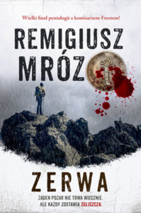 """""""Zerwa"""" Remigiusz Mróz (Filia)"""