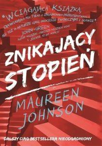 """Maureen Johnson """"Znikający stopień"""" (Poradnia K)"""